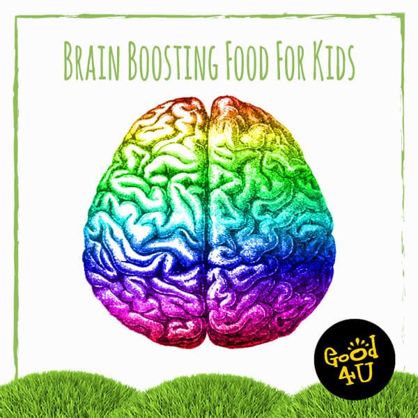 Brain Boosting Foods For Kids